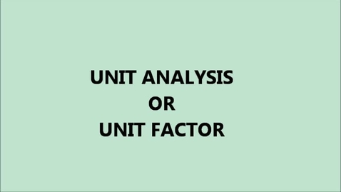 Thumbnail for entry Unit Factor/Unit Analysis