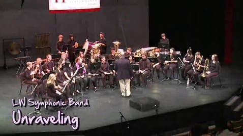 Thumbnail for entry LW Symphonic Band: Unraveling