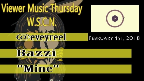 Thumbnail for entry WSCN 02.01.18 - Viewer Music