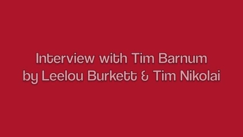 Thumbnail for entry Interview with Tim Barnum