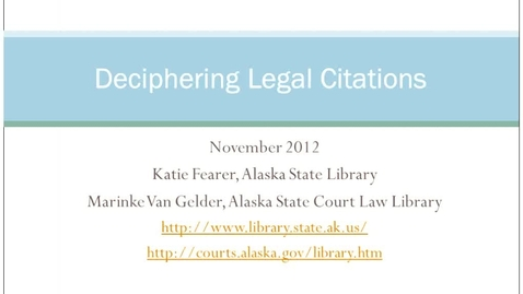 Thumbnail for entry Deciphering Legal Citations - November 2012