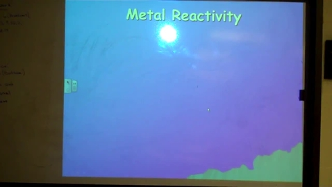 Thumbnail for entry Unit 8 Metal Reactivity