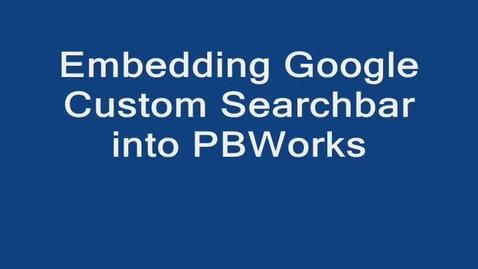 Thumbnail for entry Embedding Google Custom Search Bar