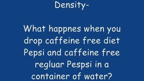 Thumbnail for entry Density of Regular Soad v. Diet Soda