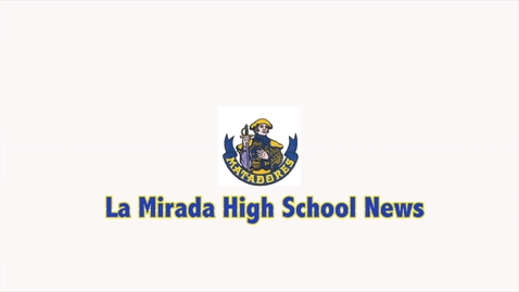 Thumbnail for entry La Mirada High School News: Link Crew Intervention