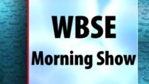 Thumbnail for entry Oct 6, 2010 WBSE Morning Show