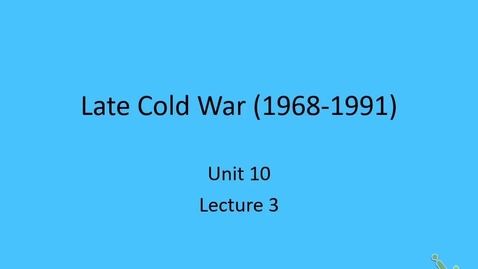 Thumbnail for entry Euro: Lecture 10.3 - End of Cold War