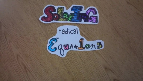 Thumbnail for entry Solving Radical Equations Review