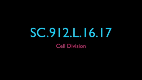 Thumbnail for entry Unit 5 - Cellular Reproduction