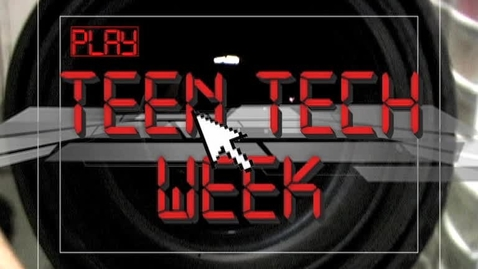 Thumbnail for entry Teen Tech Week