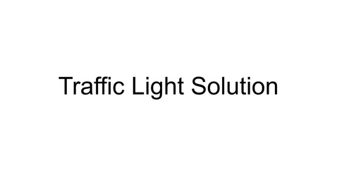 Thumbnail for entry Traffic Light Solution