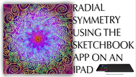 Thumbnail for entry iPad Art Project - Radial Symmetry
