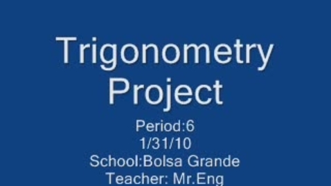 Thumbnail for entry Trigonometry Math Project