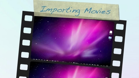 Thumbnail for entry Importing Video Into Imovie