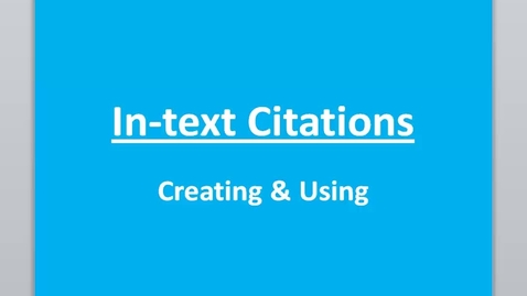 Thumbnail for entry In-Text Citation Tutorial