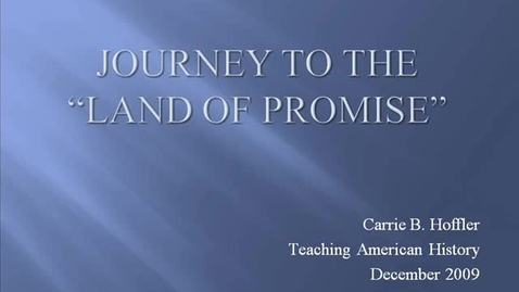 Thumbnail for entry Journey to the Promised Land