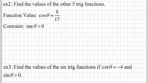 Thumbnail for entry How do you find the other trig functions when given one trig value? part2