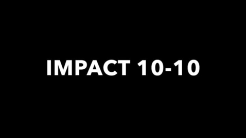 Thumbnail for entry IMPACT 10-10