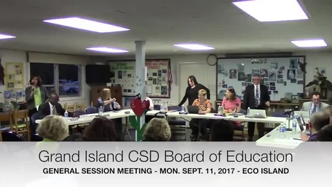 Thumbnail for entry Grand Island CSD Board of Ed Meeting 9-11-2017