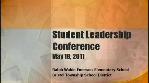 Thumbnail for entry BTSD Student Leadership Conference 2011