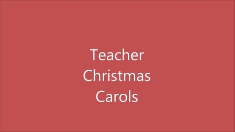 Thumbnail for entry KLAK- Christmas Special- Teacher Christmas Carol