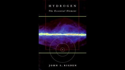 Thumbnail for entry Hydrogen: The Essential Element by John S. Rigden
