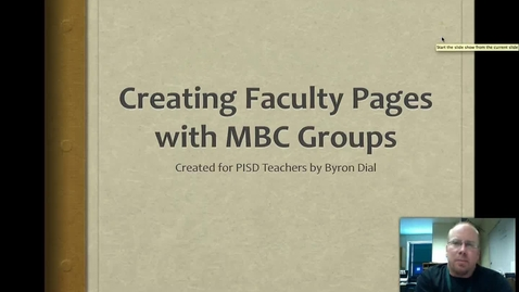 Thumbnail for entry Creating Facutly Webpages with MBC Groups - 1