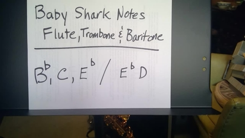 Thumbnail for entry Baby Shark Notes - Flute, Trombone and Baritone
