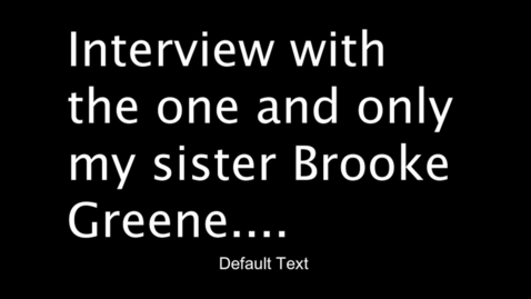 Thumbnail for entry Cassie Interviews Brooke - PTV 2 (Personal Profile)
