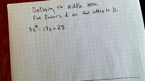 Thumbnail for entry Algebra 1 - Splitting the Middle Review 4:1:2020