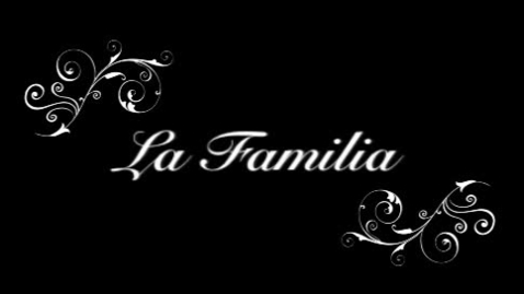 Thumbnail for entry La Familia