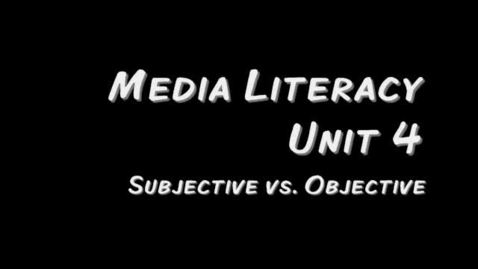Thumbnail for entry Media Literacy Unit 4