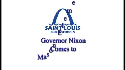 Thumbnail for entry Governor Nixon Visits Mason Elementary