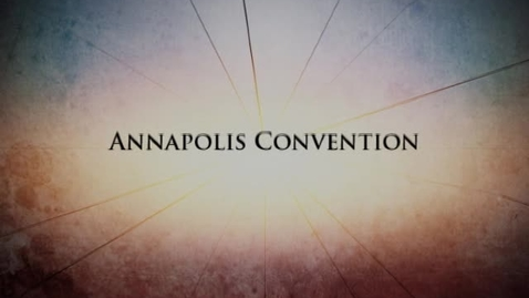 Thumbnail for entry Fractured Union: Chapter 2 -- The Annapolis Convention