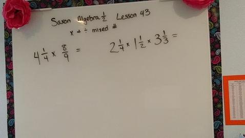 Thumbnail for entry Saxon Algebra 1/2 lesson 43