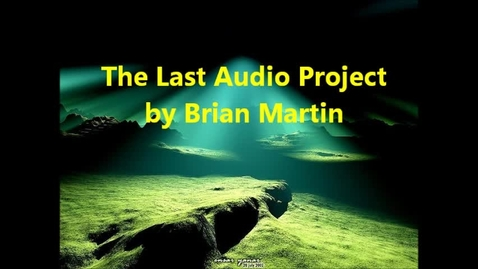 Thumbnail for entry The Last Audio Project (BM)