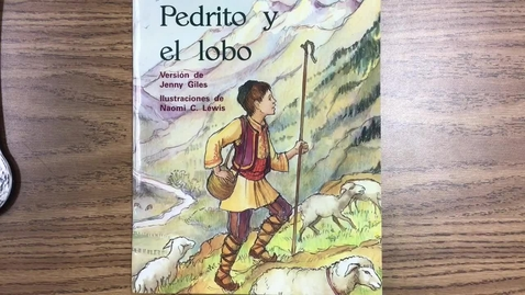 Thumbnail for entry Lectura - Pedrito y el lobo - 12/2/20