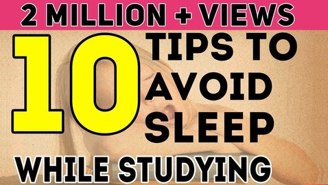 Thumbnail for entry 10 Tips To Avoid Sleep While Studying | Exam Tips For Students | LetsTute