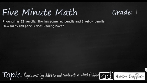 Thumbnail for entry 1st Grade Math Representing Addition and Subtraction Word Problems