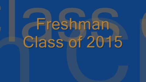 Thumbnail for entry Freshman Class Speeches 2011