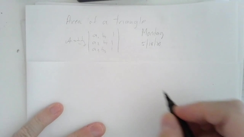Thumbnail for entry Area of Triangle with Matrix