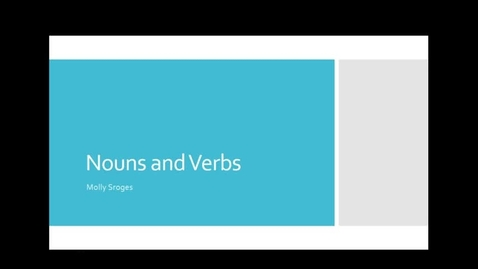 Thumbnail for entry Nouns and Verbs