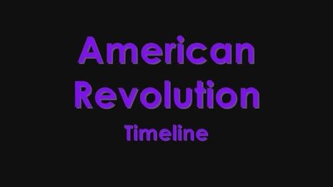 Thumbnail for entry American Revolution Timeline
