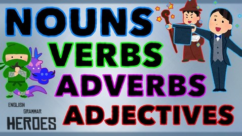 Thumbnail for entry Nouns, Verbs, Adjectives & Adverbs - Animated Explanation