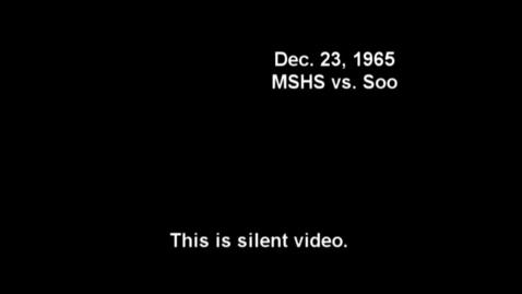 Thumbnail for entry Marquette Senior High School Basketball vs. Sault Ste. Marie, 1965