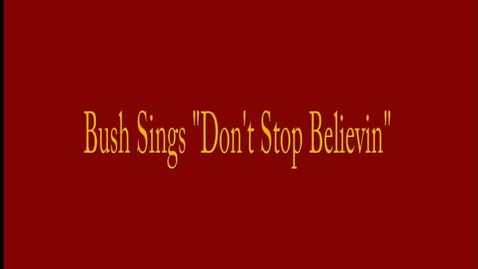 Thumbnail for entry DONT STOP BELIEVIN