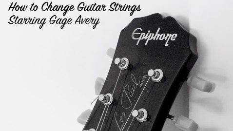 Thumbnail for entry how to change guitar strings