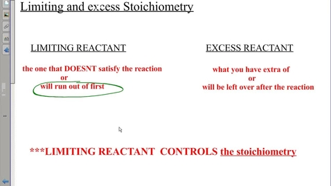 Thumbnail for entry REGULAR Lecture on Limiting and Excess Stoich. Limiting and Excess Stoich WS #1