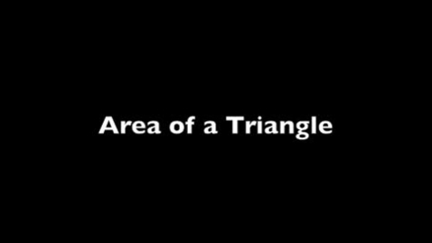 Thumbnail for entry Area of Triangle