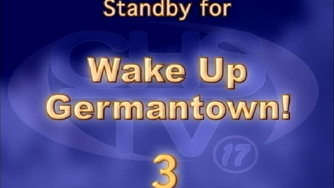 Thumbnail for entry Wake Up, Germantown! Febuary 14